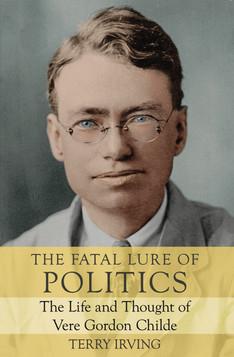THE FATAL LURE OF POLITICS