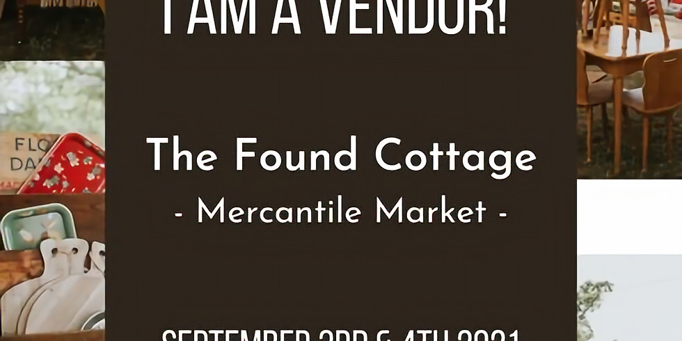 Vendor at Found Cottage Mercantile