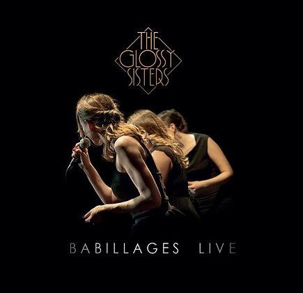 BABILLAGES LIVE