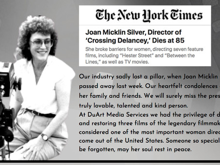 Film Industry Pillar and friend of DuArt, Joan Micklin Silver, Dies at 85