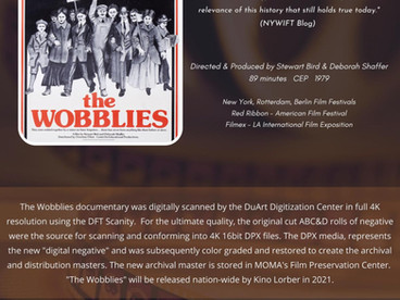 Historic Documentary film, The Wobblies, Remastered in 4K by DuArt Media Services