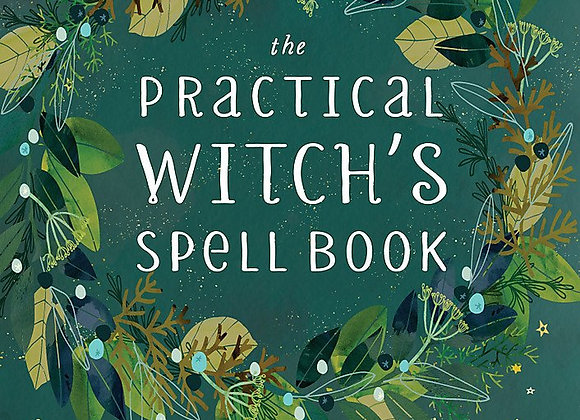 The Practical Witch's Spell Book by Cerridwen Greenleaf - Hardcover