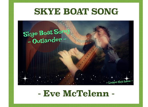 Skye Boat Song - Outlander Theme