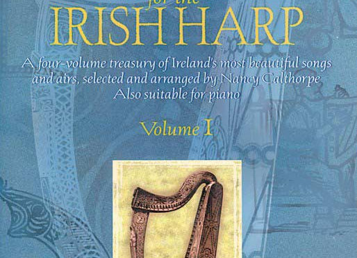 Music For The Irish Harp Vol. 1 - The Calthorpe Collection