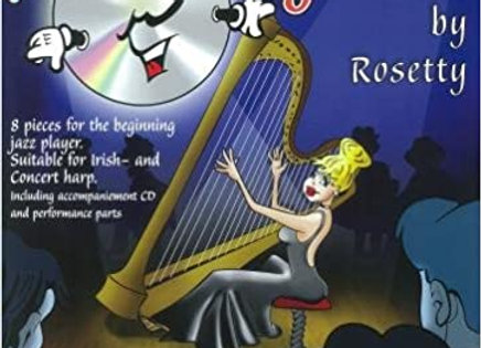 Rosetty: Jazzy Harping Together 8 pieces for the beginning jazz player