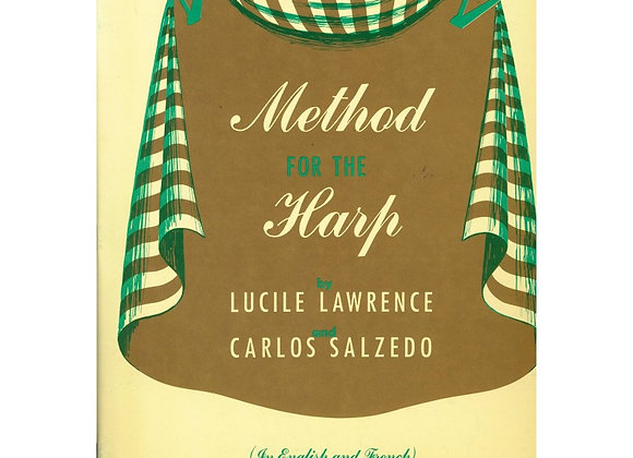 Carlos Salzedo & Lucile Lawrence,  Method for the Harp