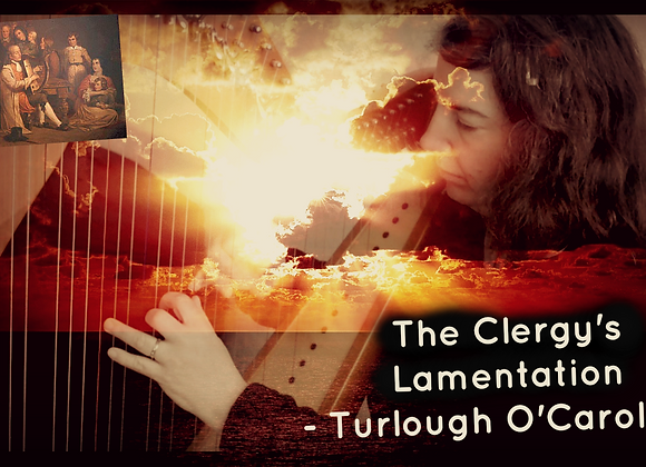 The Clergy's Lamentation /O Carolan - 34 Strings Version