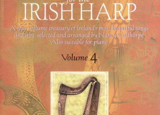 Music For The Irish Harp Vol. 4 -  The Calthorpe Collection