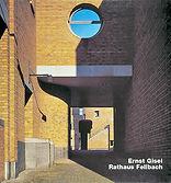 Christian Marquart • Enst Gisel, Rathaus Fellbach