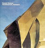 Rudolf Steiner • Goetheanum, Dornach