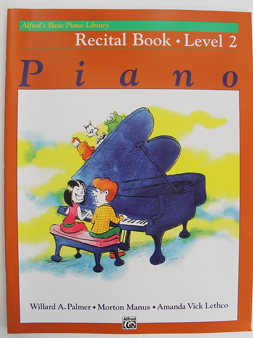 Alfred's Basic Piano Library Recital Book Level 2