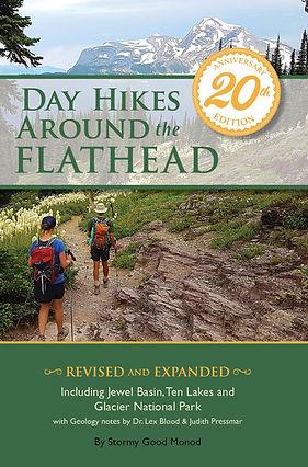 Day Hikes Around the Flathead 20th Anniv