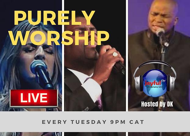 Joyful FM, DK Purely Worship. Ngoni DK Kaseke