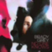 BradyGrey_No-One-Knows_VF_Centered.jpg