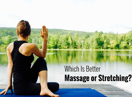 Which is Better Massage or Stretching?