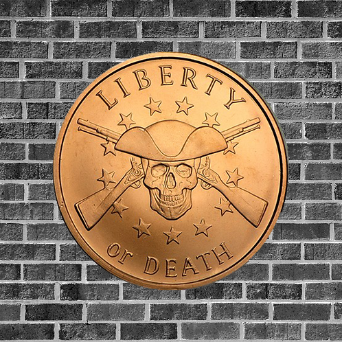 Liberty or Death 1 Ounce Copper Coin
