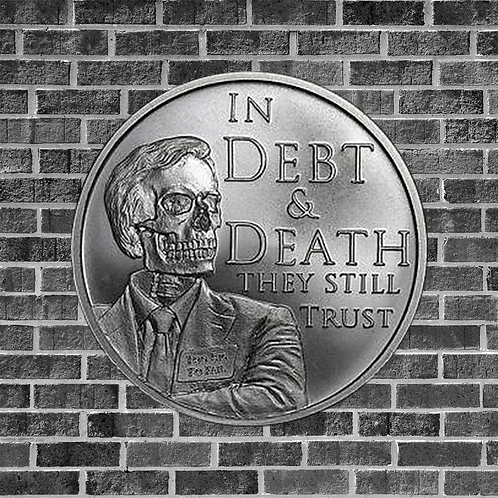 1 Ounce Silver Debt and Death Coin