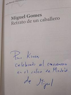 Retrato de una caballero, Miguel Gomes