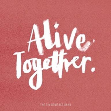 Alive Together