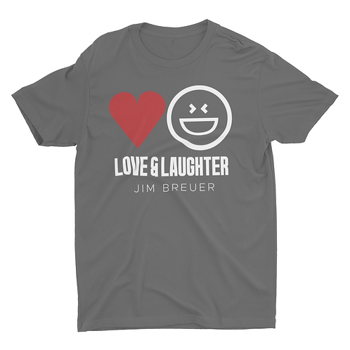 Love & Laughter T-Shirt - 0125