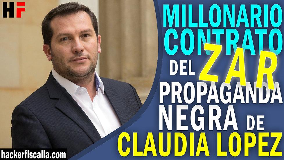 Millonario contrato del zar de la propaganda negra con la alcaldía de Claudia López.jpg