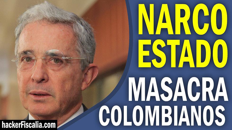NARCO ESTADO MASACRA COLOMBIANOS.jpg