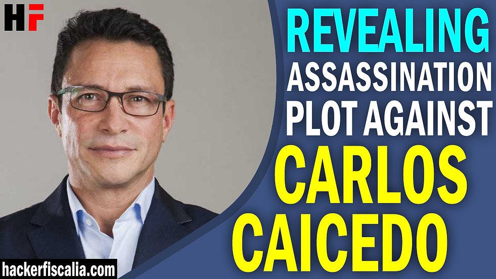 Revealing assassination plot against Carlos Caicedo.jpg