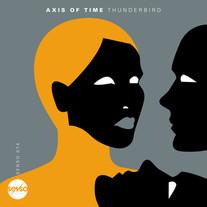 Axis Of Time - Thunderbird