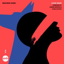 Maksim Dark - Loud Rave