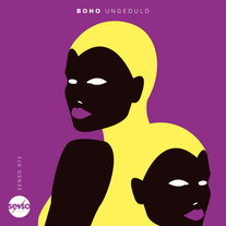 BOHO - Ungeduld