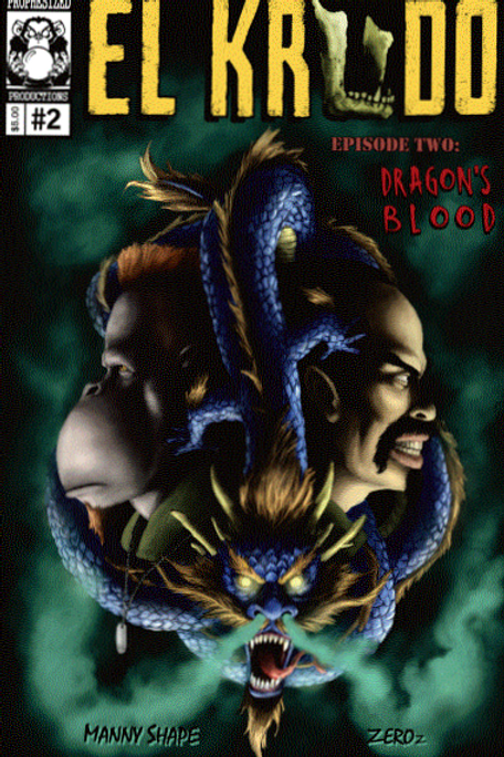 El Krudo Episode Two: Dragon's Blood