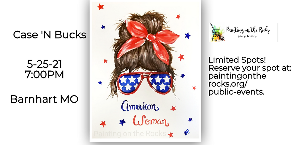 """American Woman"" Paint Night at Case & Bucks"