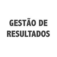 GESTÃO DE RESULTADOS