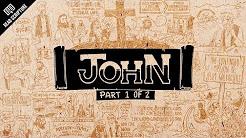 John Part 1