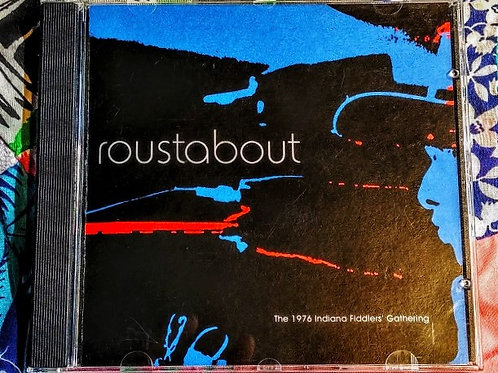 Indiana Fiddlers' Gathering- Roustabout 1976