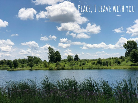 Peace, I Leave With You