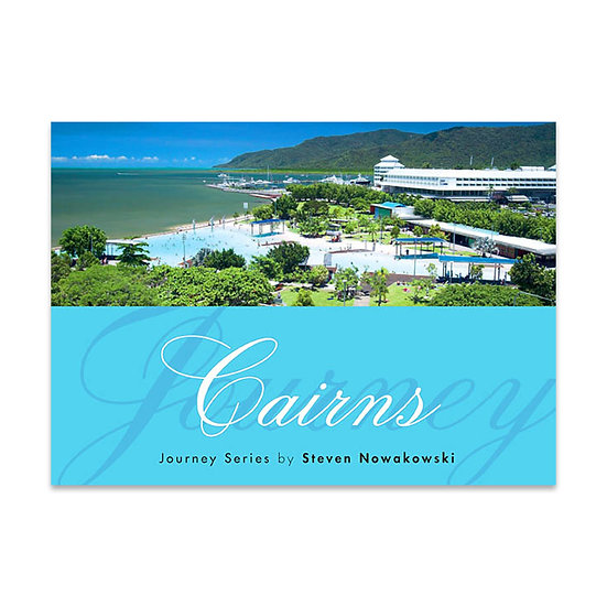 Journey Series – Cairns