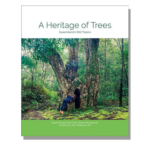 A Heritage of Trees - Queensland's Wet Tropics