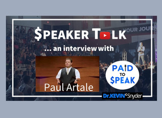 """""""$peaker Talk"""" interview with Dr. Paul Artale, Accredited Speaker and Author"""