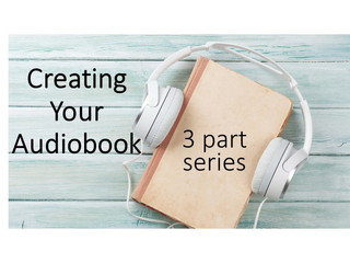 How to Record Your Own Audiobook! (3-part series)