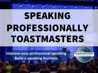 Speaking Professionally Toastmasters --- join me as a guest for our next meeting