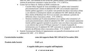 L'IMPIANTO MULTISERVIZIO FAIT RICEVE IL CERTIFICATO DI CONFORMITA'
