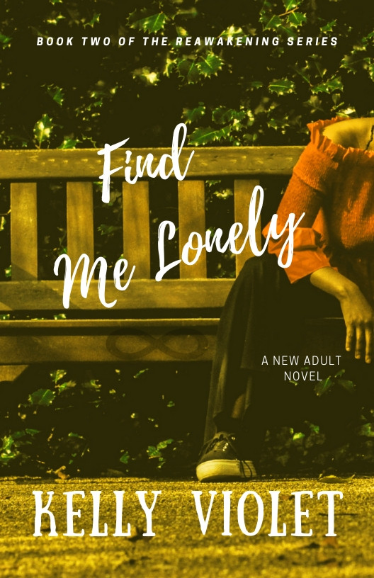 Front cover for Find Me Lonely (Book 2 of the Reawakening Series)