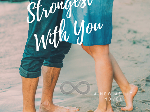 Strongest With You is LIVE!