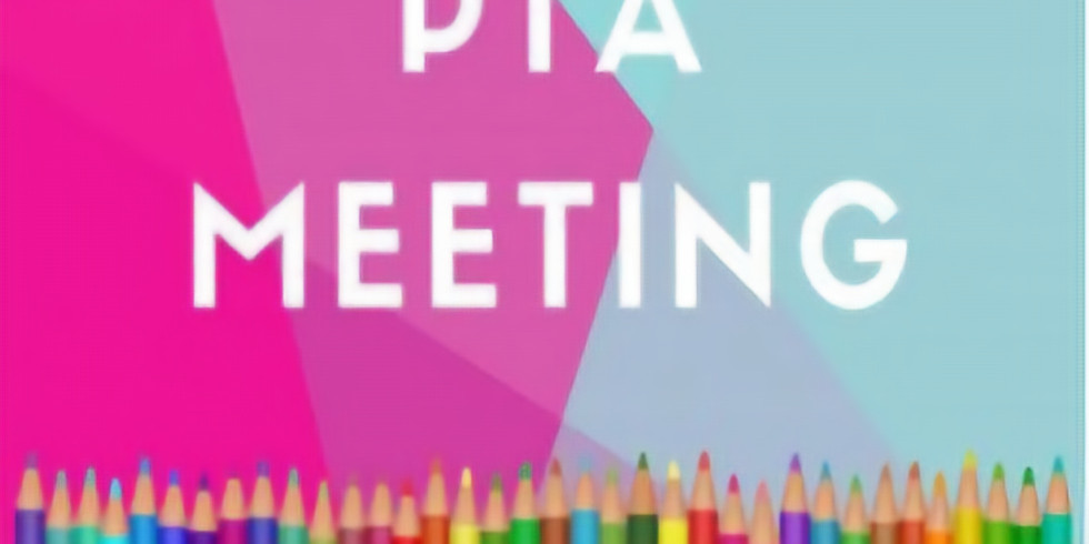 Our 1st General PTA Meeting