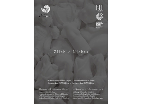 Zilch:Ni Youyu Independent Project - 9㎡ Museum Project Space 2013
