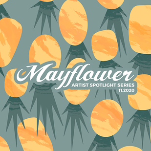 Mayflower Artist Spotlight Series