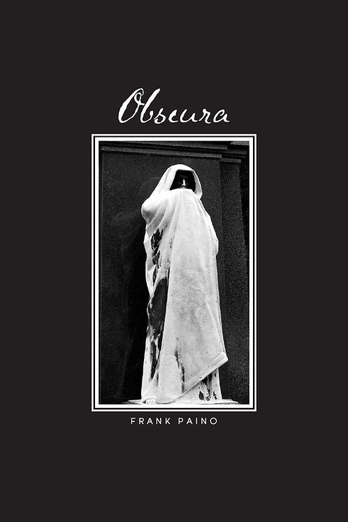Obscura, poems by Frank Paino