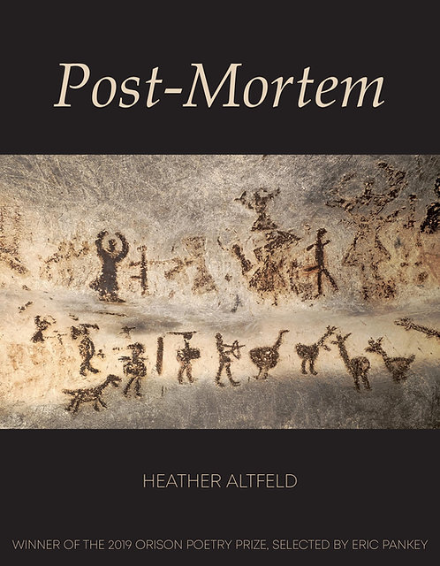 Post-Mortem, poems by Heather Altfeld