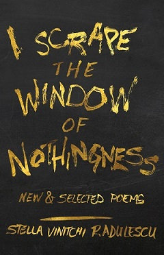 I Scrape the Window of Nothingness, by Stella Vinitchi Radulescu (paper)